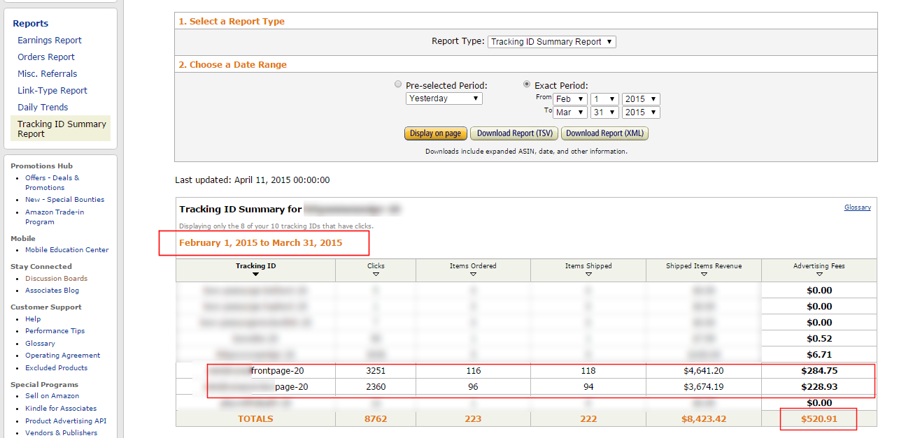 Here are my Amazon earnings for the two months after purchase. Only include the results highlighted by the red boxes.